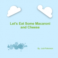 Let's Eat Some Macaroni and Cheese!