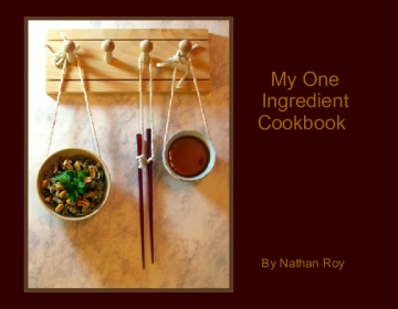 My One Ingredient Cookbook