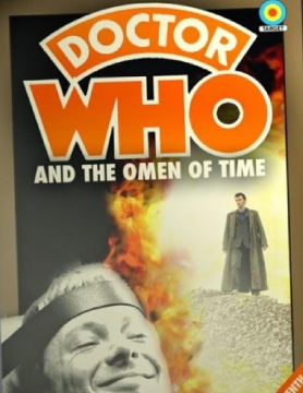 Doctor Who and The Omen of Time: The End of Time Part 1