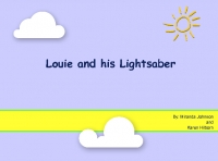 Louie and his Lightsaber