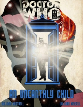 Doctor Who: An Unearthly Child (The Original Script)