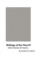 Writings of the Time #1