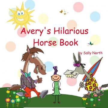 Avery's Hilarious Horse Book
