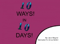 10 Ways in 10 Days!