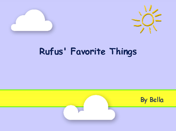 Rufus' Favorite Things
