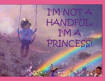 I'm Not a Handful, I'm a Princess!