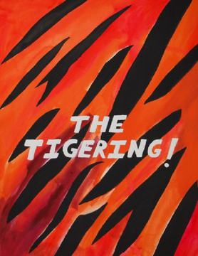 THE TIGERING!