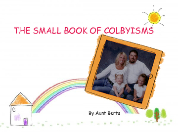 THE SMALL BOOK OF COLBYISMS