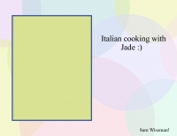 Italian cooking with Jade