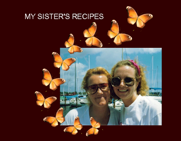 my sister's recipes
