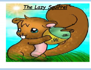 The Lazy Squirrel
