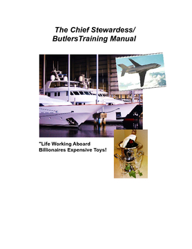 The Chief Stewardess/Bulters Manual