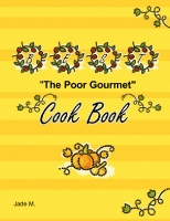 """The Poor Gourmet"""