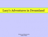Lucy's Adventures in Dreamland