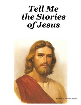 Tell Me the Stories of Jesus