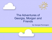 The Adventures of Georgia, Morgan and Friends