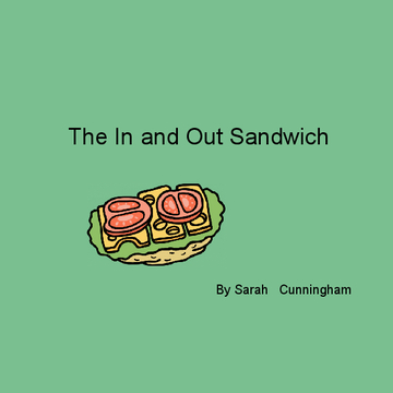 The In and Out Sandwich