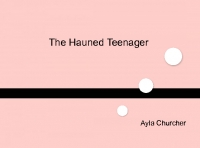 The Haunted Teenager