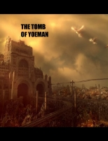 The Tomb of Yoeman