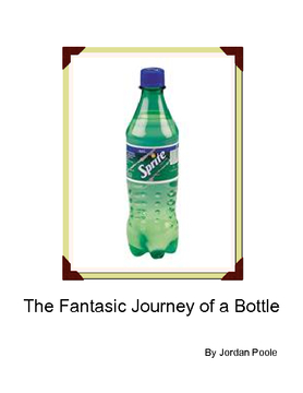 The Fantastic Journey of an Bottle