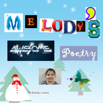 Melody's Awesome Poetry