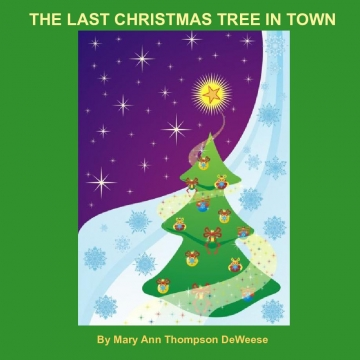 The Last Christmas Tree in Town