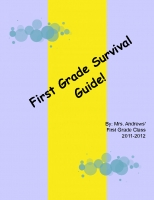 First Grade Survival Guide