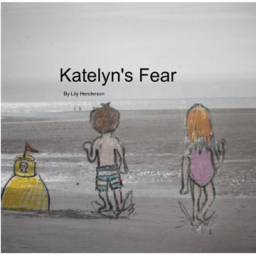 Katelyn's Fear