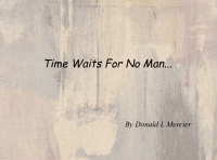 Time Waits For No Man...