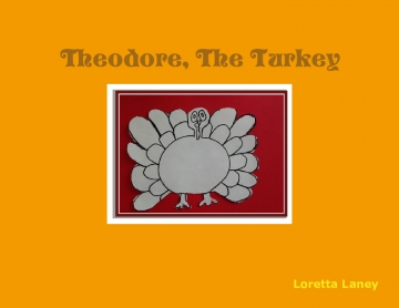 Theodore The Turkey