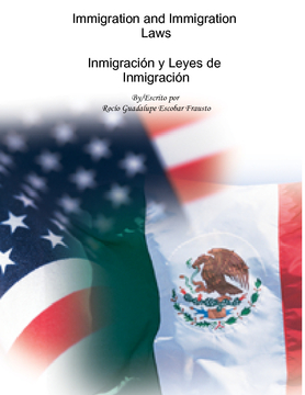 Immigration and Immigration Laws Inmigración y Leyes de Inmigración