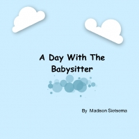 A Day With The Babysitter