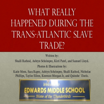 What REALLY Happened During the Trans-Atlantic Slave Trade