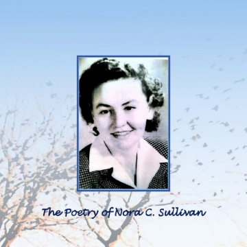 The Poetry of Nora C Sullivan