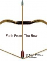 Faith From The Bow