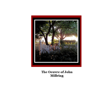 The Oeuvre of John Millring