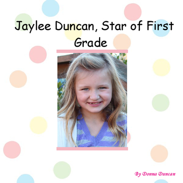 Jaylee Duncan, Star of First Grade