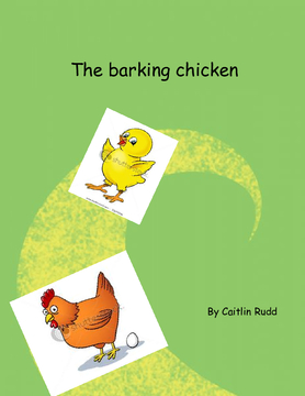 The barking chicken