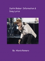 Justin Bieber: Information and Song Lyrics
