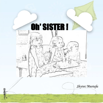 Oh' SISTER !