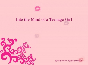 Into the mind of a teenage girl