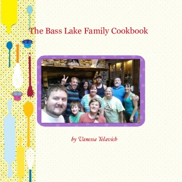 The Bass Lake Family Cookbook