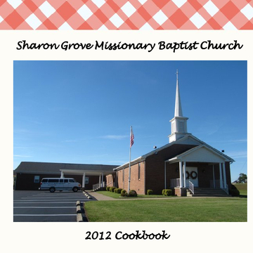 Sharon Grove Missionary Baptist Church Cookbook