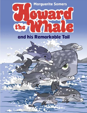 Howard the Whale and his Remarkable Tail