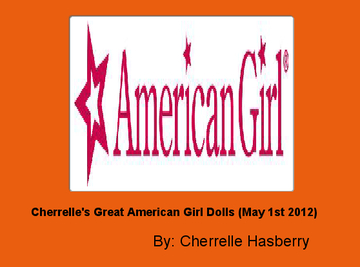 Cherrelle's Great American Girl Dolls (May 1st 2012)