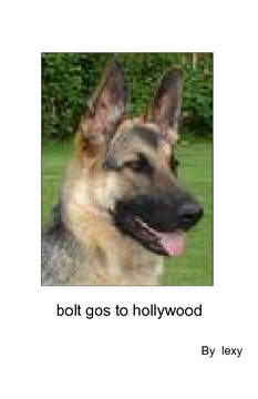 bolt gose to hollywood