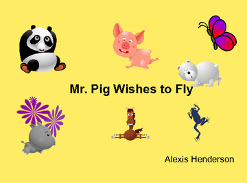 Mr.Pig Wishes to fly