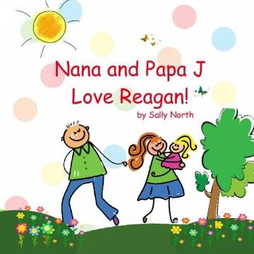 Nana and Papa J Love Reagan