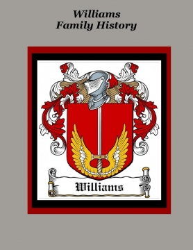 The Williams Family History