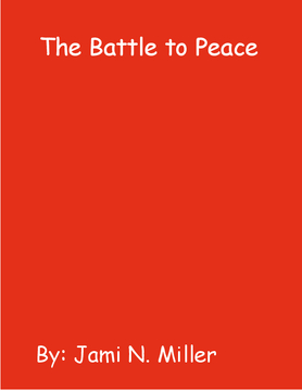 The Battle to Peace